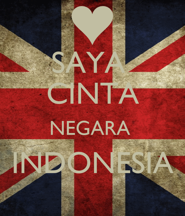 Saya Cinta Negara Indonesia Poster Arya Keep Calm O Matic