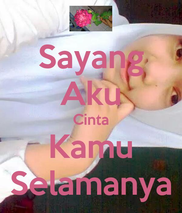 Sayang Aku Cinta Kamu Selamanya Poster Lagga Keep Calm O Matic