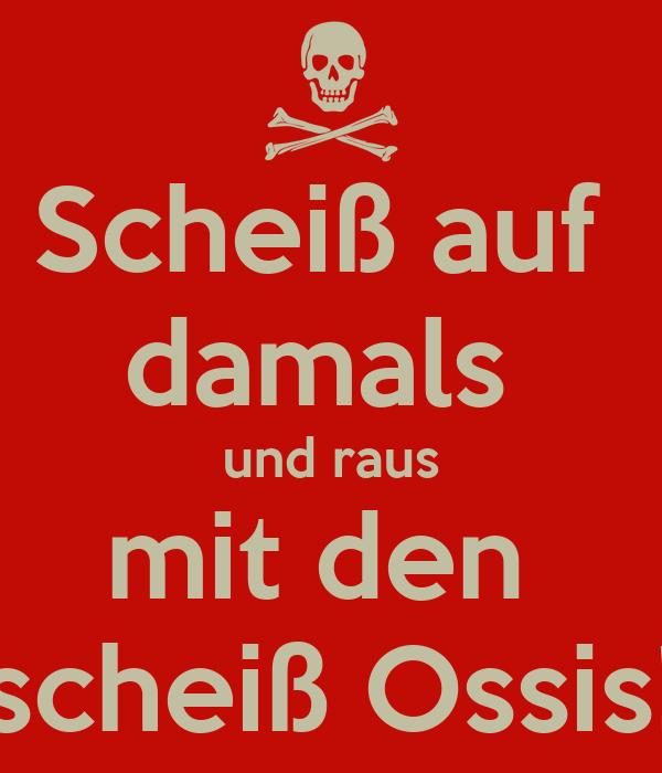 Scheiss Ossis