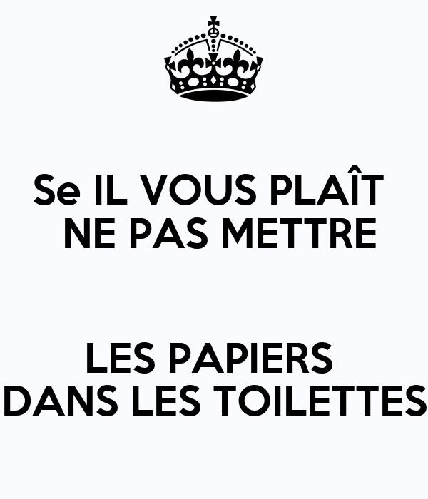 se il vous pla u00cet ne pas mettre les papiers dans les toilettes poster