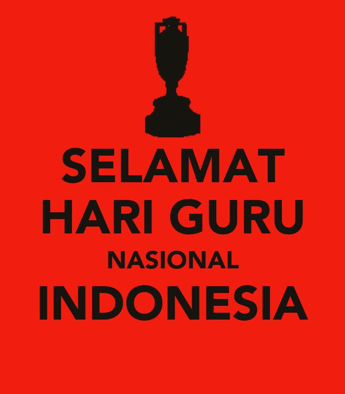 SELAMAT HARI GURU NASIONAL INDONESIA Poster LALA Keep