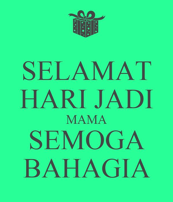 Selamat Hari Jadi Semoga Selamat Hari Jadi Mama Semoga