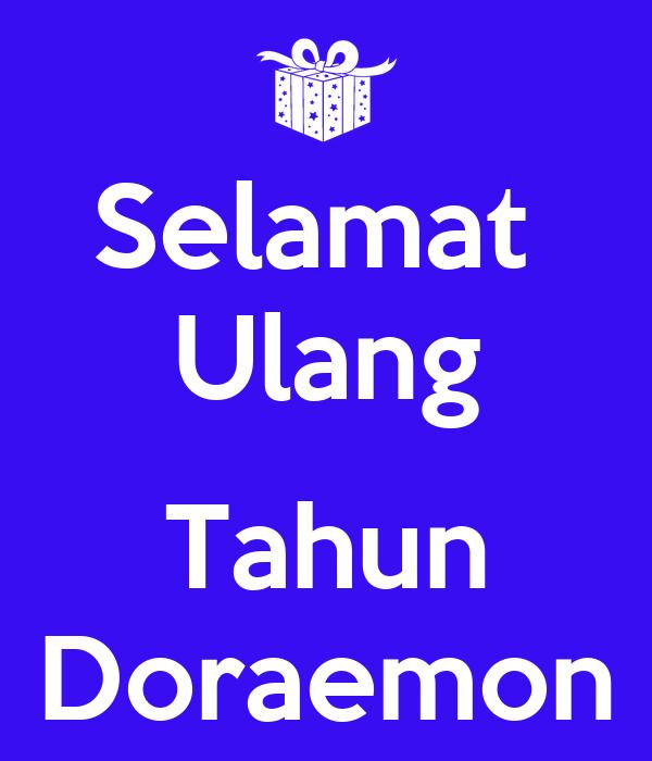 Selamat Ulang Tahun Doraemon - KEEP CALM AND CARRY ON Image Generator