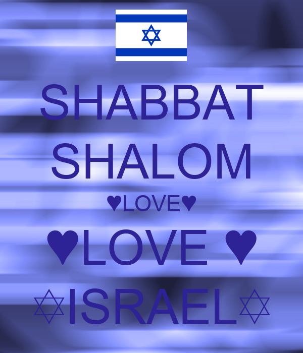 http://sd.keepcalm-o-matic.co.uk/i/shabbat-shalom-love-love-israel.png
