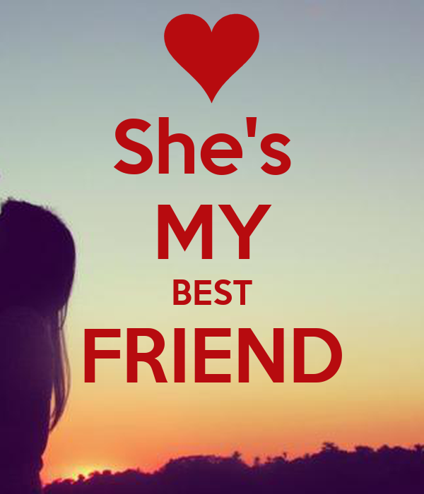 Best Quotes For My Best Friend : Shes My Best Friend Quotes Quotesgram Pictures Gallery