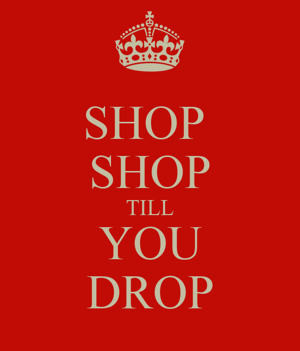 shop till yo drop Find great deals on ebay for shop till you drop and nicki minaj phone case shop with confidence.