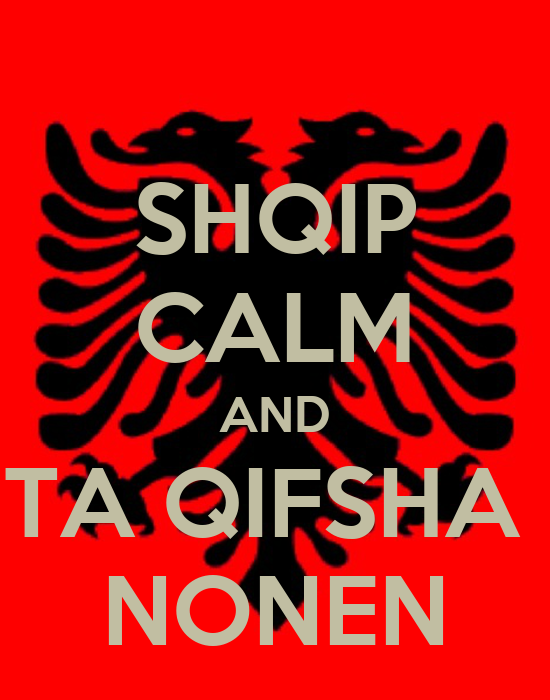 SHQIP CALM AND TA QIFSHA NONEN Poster | Lirim | Keep Calm