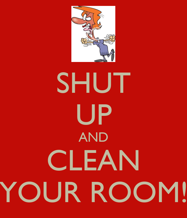 shut up and clean your room poster kirby keep calm o
