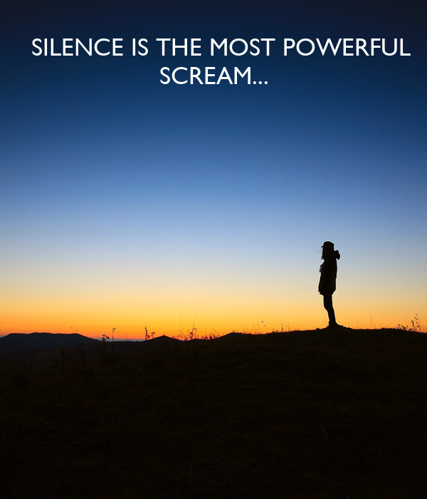 SILENCE IS THE MOST POWERFUL SCREAM Poster | fxck_luci