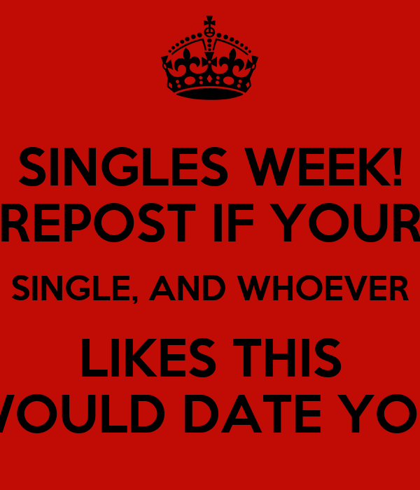 repost if your single like if you would date me About help job repost reposting the original post will remain on the site under its original date and you can repost it via the repost link on your.