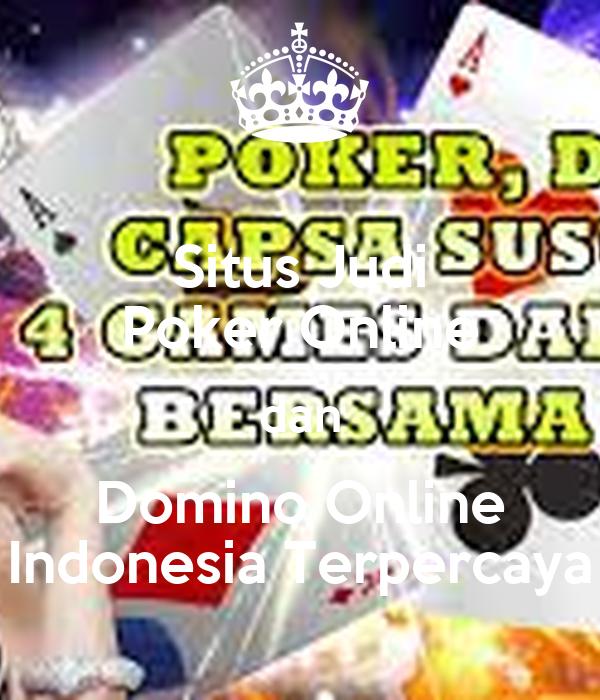 situs-judi-poker-online-dan-domino-online-indonesia-terpercaya.png