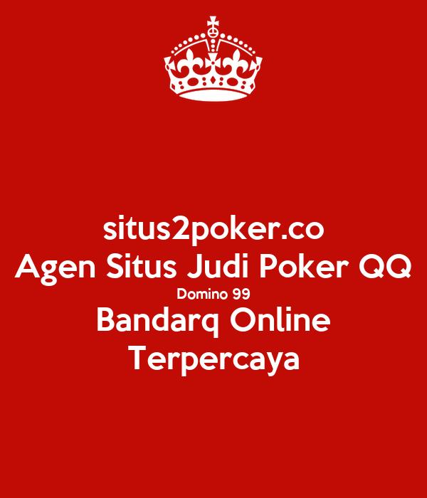 Situs2poker Co Agen Situs Judi Poker Qq Domino 99 Bandarq Online Terpercaya Poster Situs2poker Keep Calm O Matic