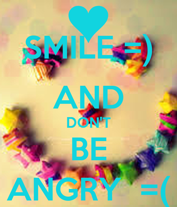 Smile And Dont Be Angry Poster Heba Keep Calm O Matic
