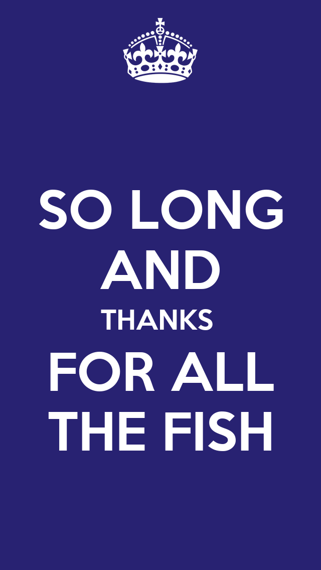 So long and thanks for all the fish poster eleven11 for Thanks for all the fish