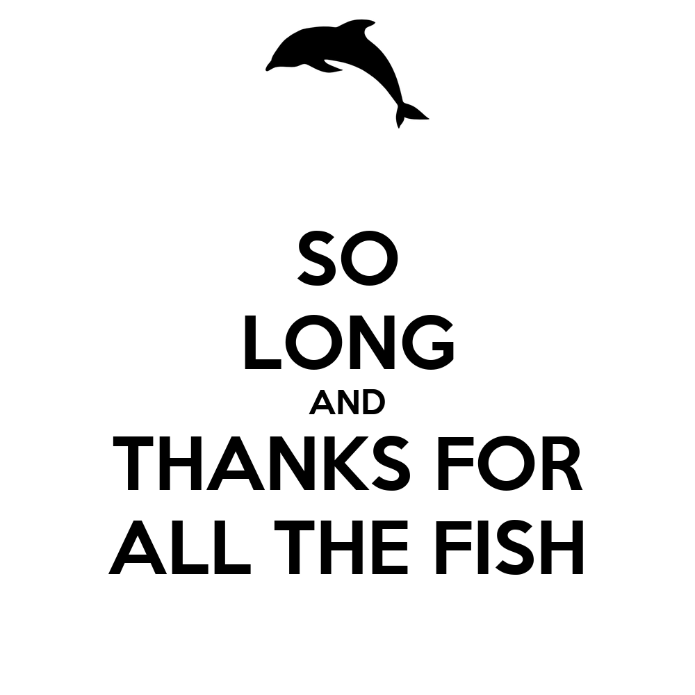 so long and thanks for all the fish poster doctor