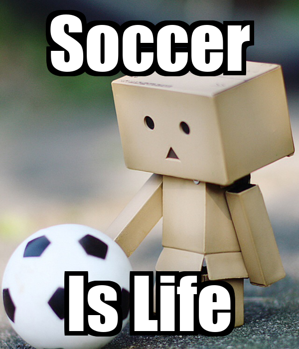 Soccer Is Life Poster | nunezcesar77 | Keep Calm-o-Matic