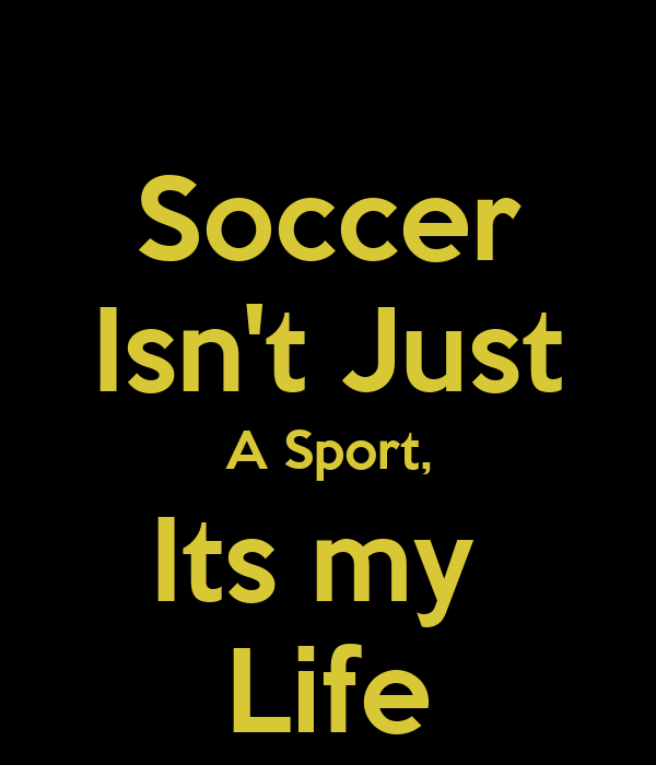 Soccer is my life wallpaper