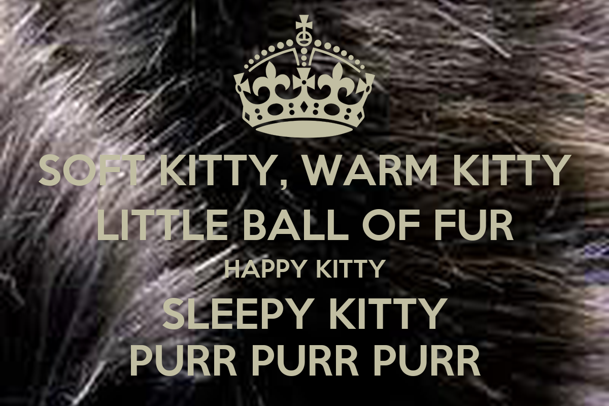 skin and fur soft kitty Cat nutrition for a healthy coat  the reason for your cat's skin or fur problems, it's important to have kitty checked out by a veterinarian  your senior .