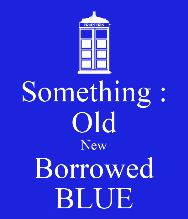 Something : Old New Borrowed BLUE Poster