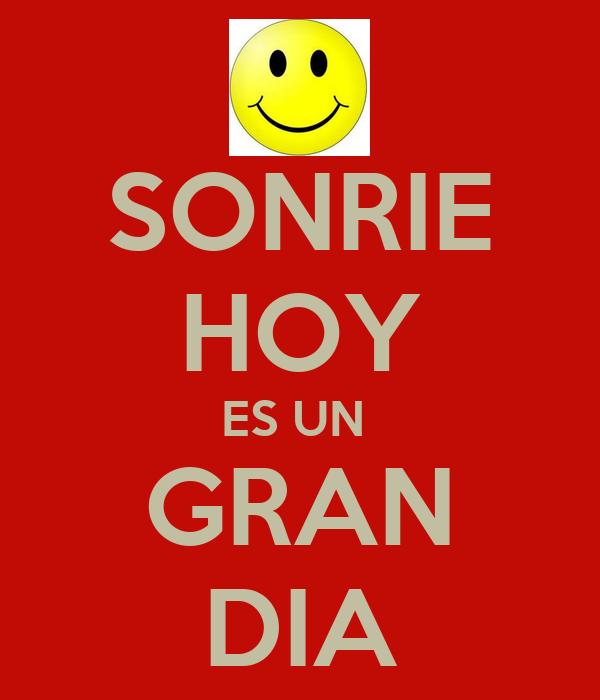https://sd.keepcalm-o-matic.co.uk/i/sonrie-hoy-es-un-gran-dia.png