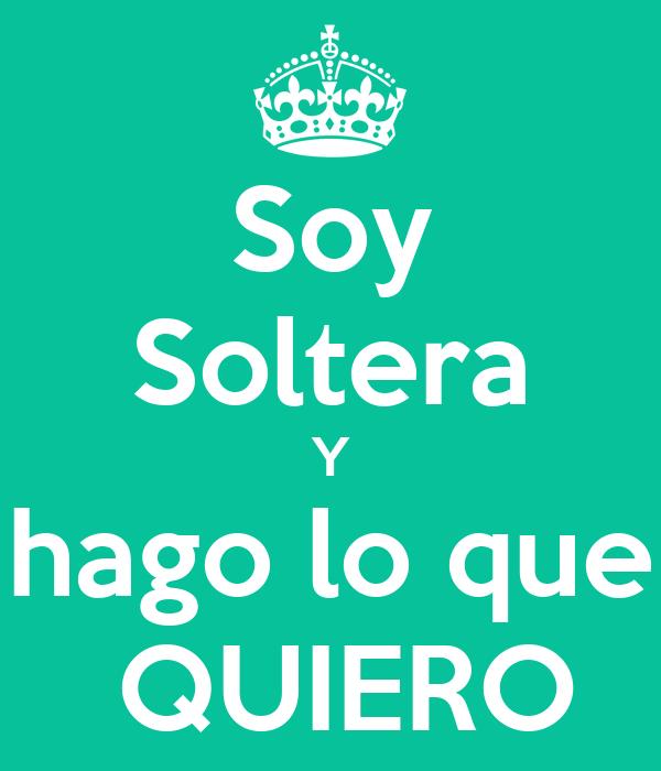 Soy Soltera Y hago lo que QUIERO Poster | HOLZZ | Keep