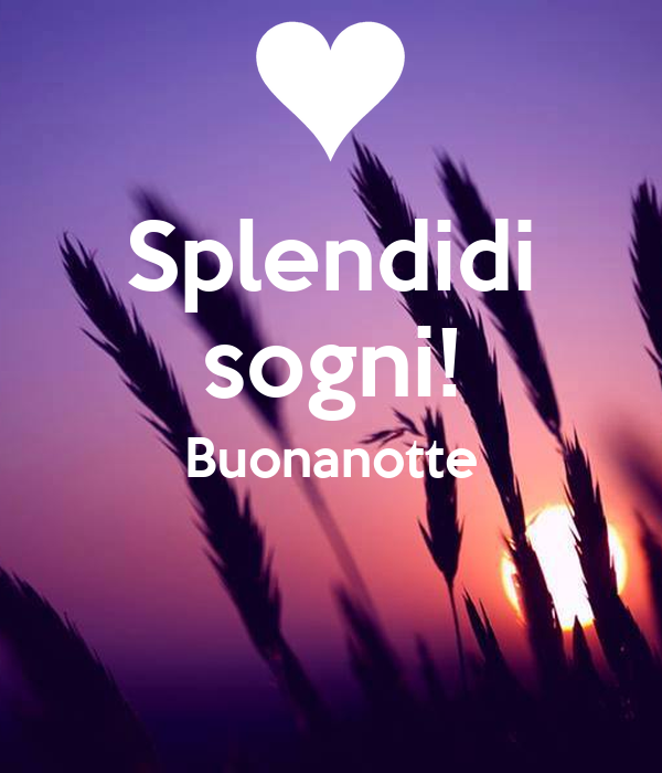 Splendidi Sogni Buonanotte Poster Keep Calm And Love Life Keep