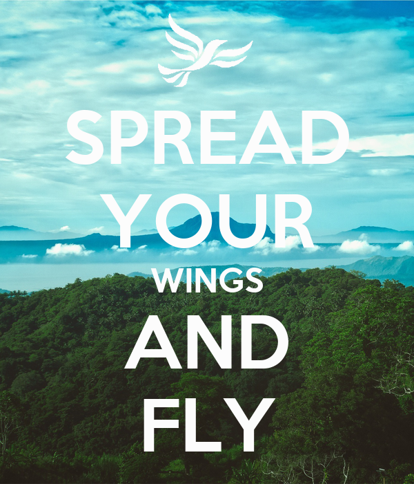 "spread your wings and fly essay The phrase – from historian eric hobsbawm's 1983 essay ""inventing traditions"" – describes how those in the wedding business seek to create new traditions that rick mikula's popular ""spread your wings and fly"" seminars provide instruction in rearing butterflies for release and in marketing to the wedding industry."