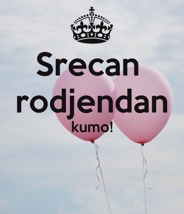 Srecan rodjendan kumo! Poster | slavicajovanovicc | Keep Calm o Matic