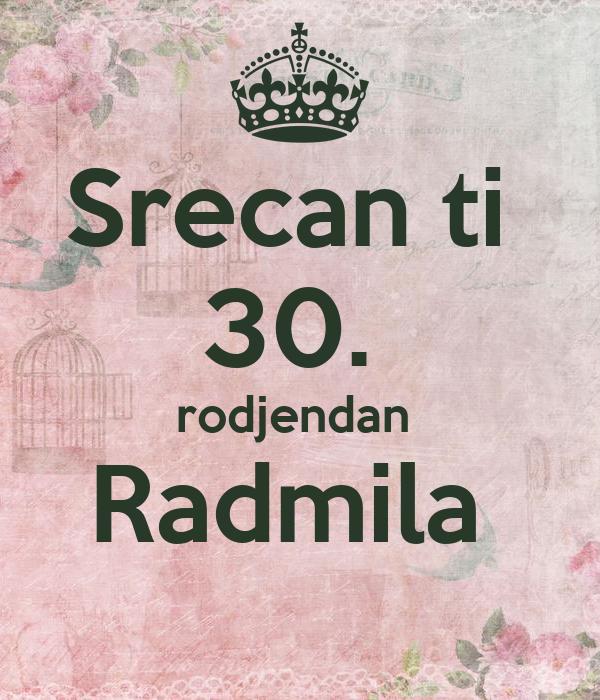 sretan 30 rođendan Srecan ti 30. rodjendan Radmila Poster   Svetlana Scekic   Keep  sretan 30 rođendan