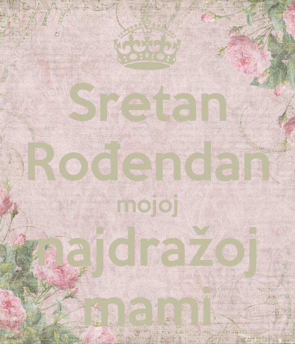 mamin rođendan Sretan Rođendan mojoj najdražoj mami Poster | marija | Keep Calm o  mamin rođendan