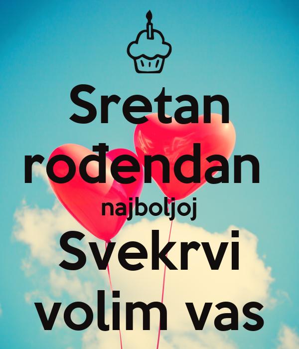 svekrvi za rodjendan Sretan rođendan najboljoj Svekrvi volim vas Poster | Ana | Keep  svekrvi za rodjendan