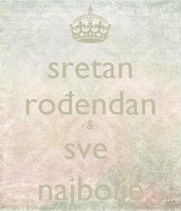 sretan rođendan i sve najbolje sretan rođendan & sve najbolje Poster | Viktoria | Keep Calm o Matic sretan rođendan i sve najbolje