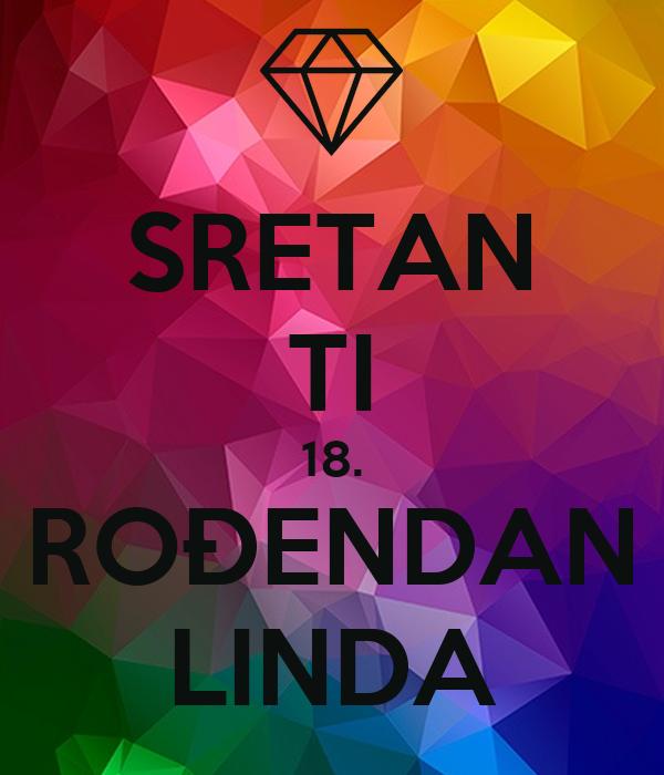sretan ti 18 rođendan SRETAN TI 18. ROĐENDAN LINDA Poster | Sandra | Keep Calm o Matic sretan ti 18 rođendan