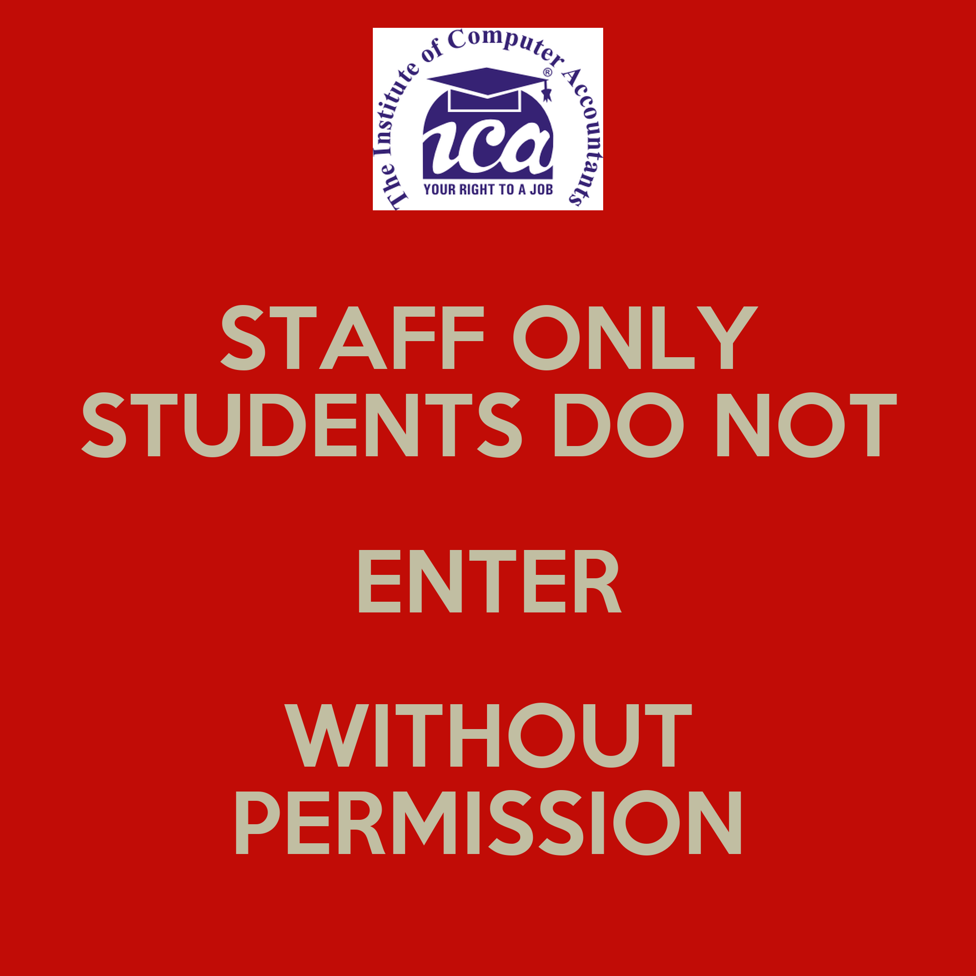 STAFF ONLY STUDENTS DO NOT ENTER WITHOUT PERMISSION Poster ...