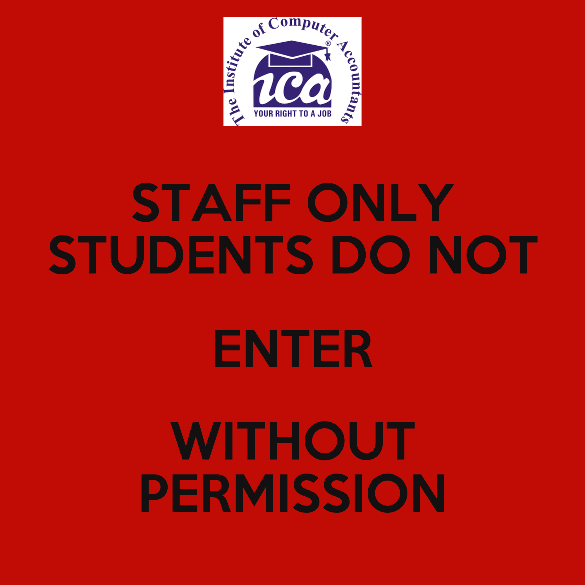STAFF ONLY STUDENTS DO NOT ENTER WITHOUT PERMISSION - KEEP ...