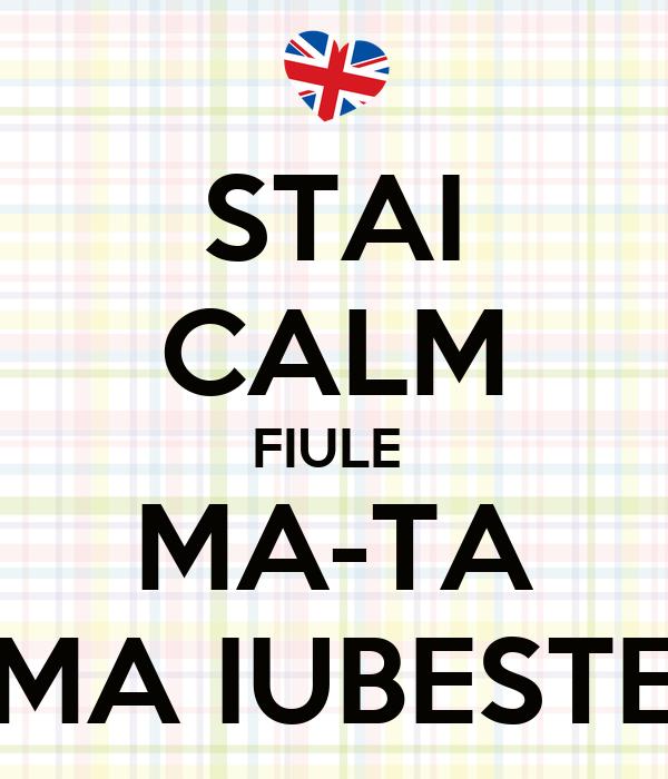 stai calm fiule ma ta ma iubeste poster ddd keep calm