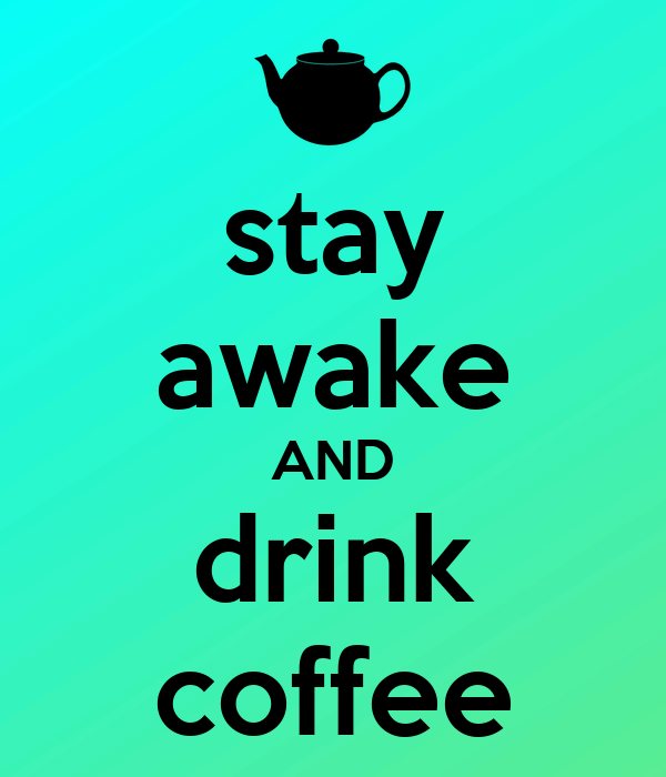 staying awake