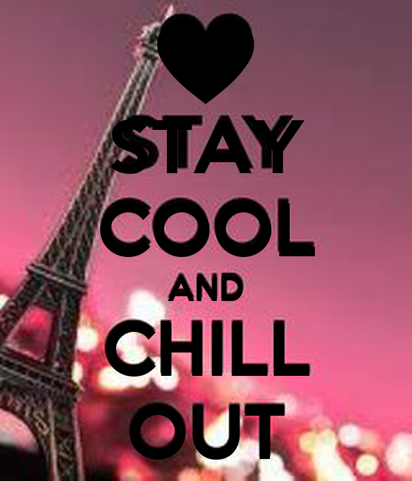 stay cool and chill out poster