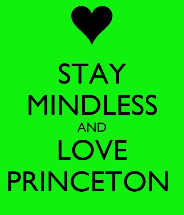 stay mindless and love princeton poster neisha keep