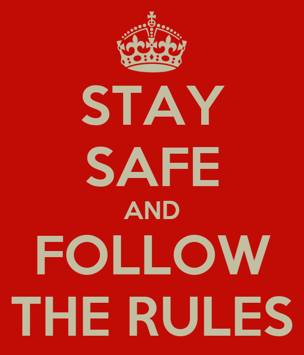 STAY SAFE AND FOLLOW THE RULES Poster | asd | Keep Calm-o-Matic