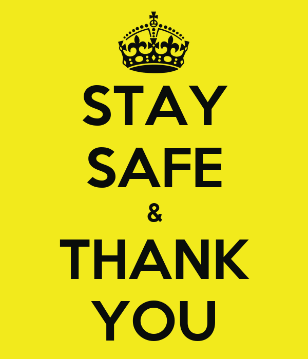 STAY SAFE & THANK YOU - KEEP CALM AND CARRY ON Image Generator