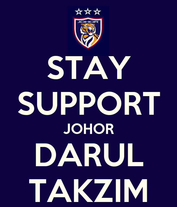 Johor Darul Takzim ii Support Johor Darul Takzim
