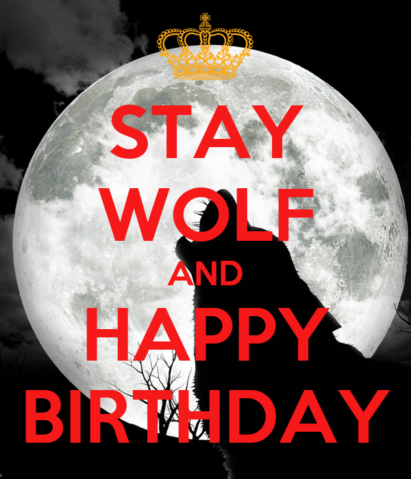 stay-wolf-and-happy-birthday-1.png