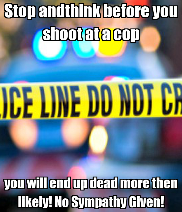 how to get a cop to shoot you