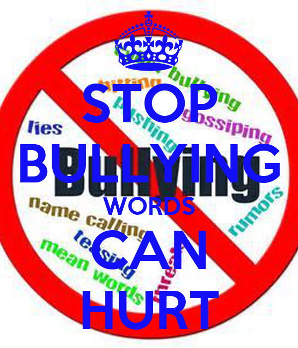 stop bullying words can hurt keep calm and carry on