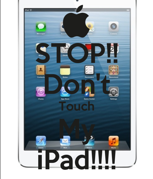 Stop don 39 t touch my ipad keep calm and carry on - Don t touch my ipad wallpaper ...