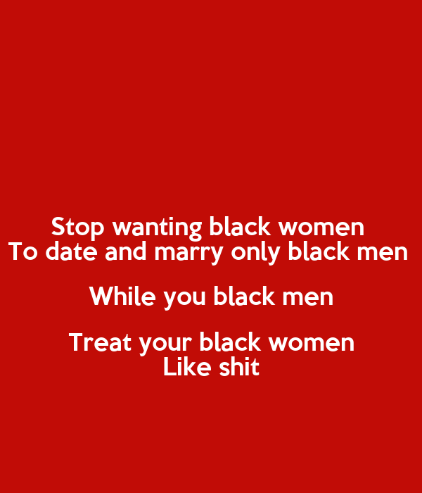 Why Black Men Don'T Marry Black Women 70