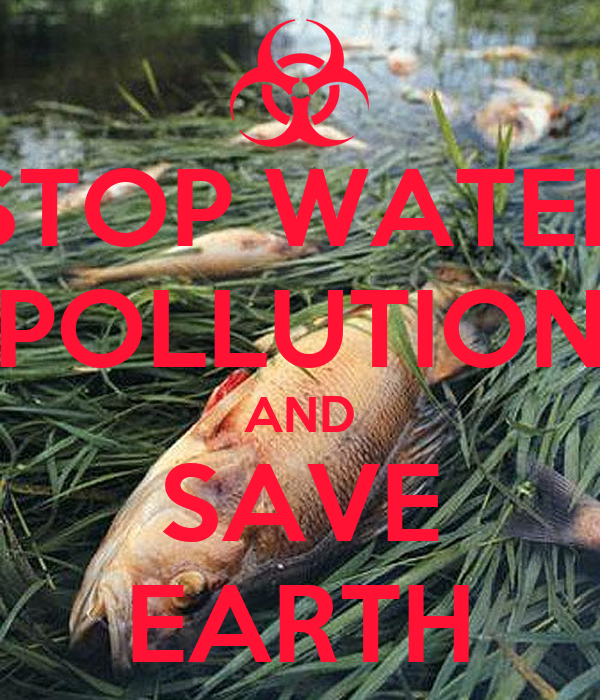 STOP WATER POLLUTION AND SAVE EARTH Poster | timmii | Keep ...