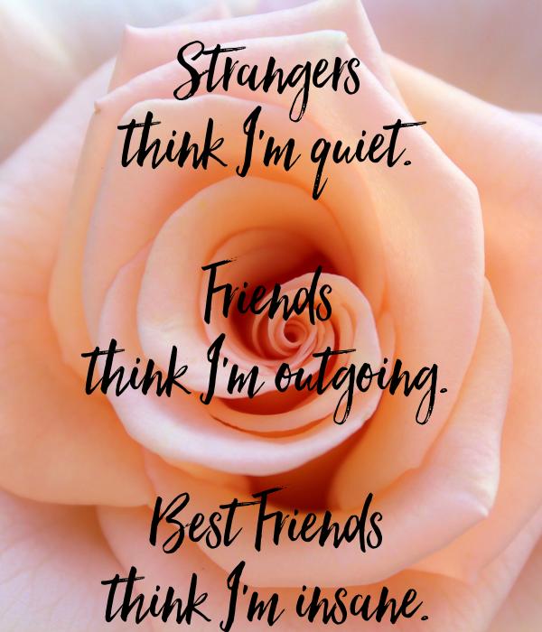 Afbeeldingsresultaat voor strangers think i'm quiet
