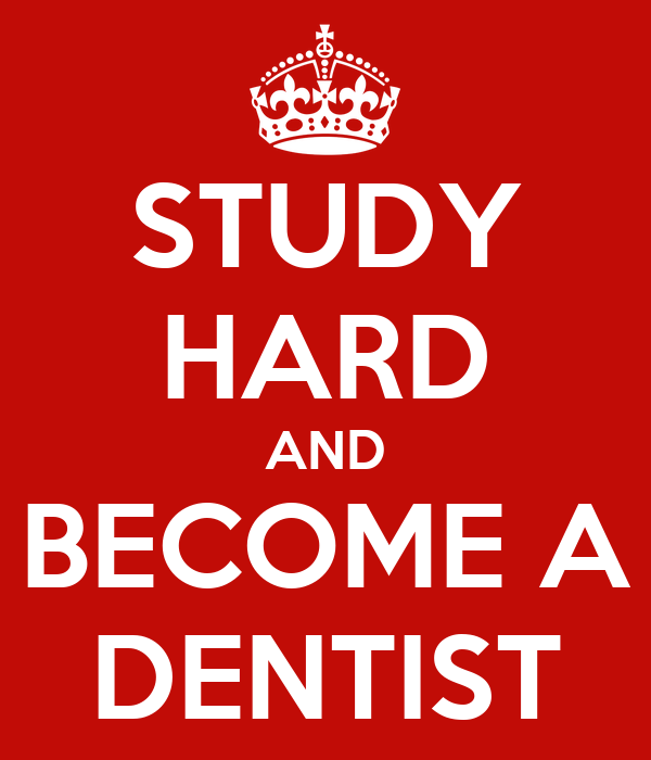 Wanting to become a dentist?!?